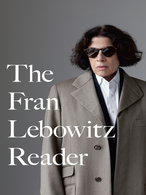 Cover of The Fran Lebowitz Reader