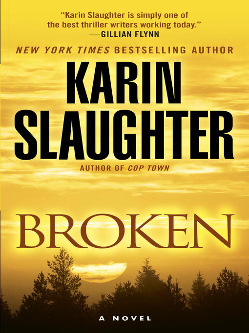 Title details for Broken by Karin Slaughter - Available