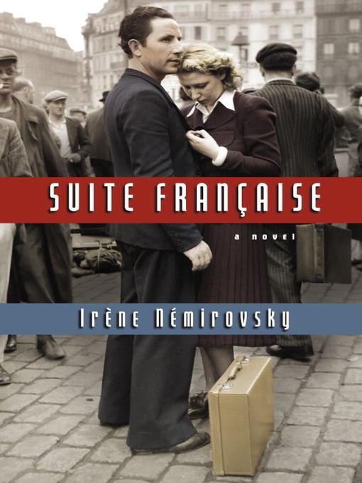 Title details for Suite Francaise by Irene Nemirovsky - Available