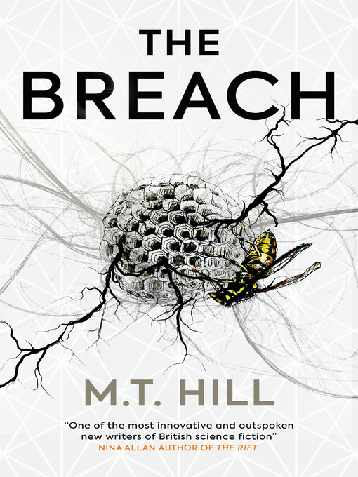 Title details for The Breach by M.T. Hill - Available