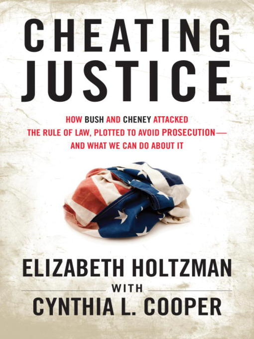 Title details for Cheating Justice by Elizabeth Holtzman - Available