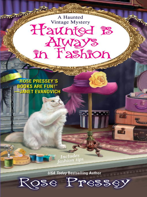 Title details for Haunted Is Always in Fashion by Rose Pressey - Available