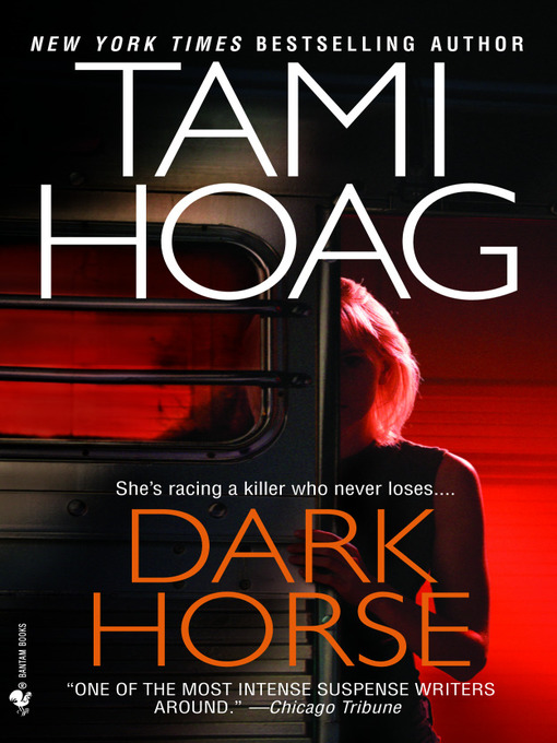 Title details for Dark Horse by Tami Hoag - Available
