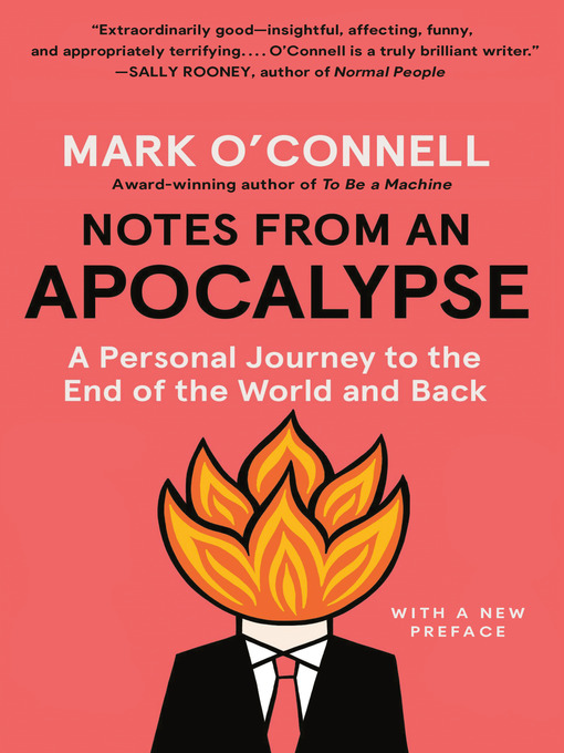 Title details for Notes from an Apocalypse by Mark O'Connell - Wait list