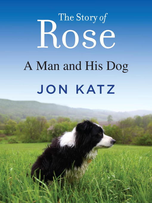 Title details for The Story of Rose by Jon Katz - Available