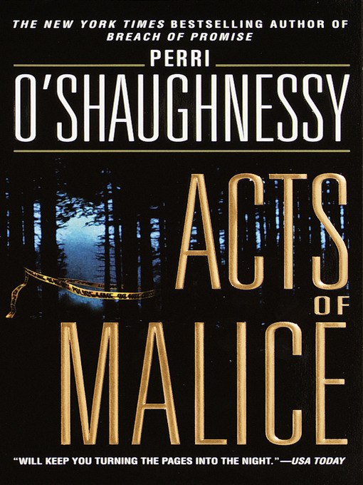 Title details for Acts of Malice by Perri O'Shaughnessy - Available