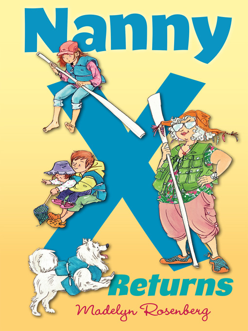Title details for Nanny X Returns by Madelyn Rosenberg - Available
