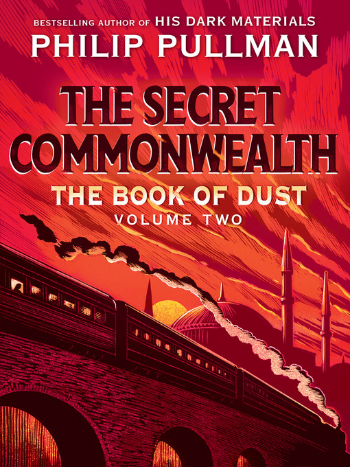 Title details for The Secret Commonwealth (Book of Dust, Volume 2) by Philip Pullman - Wait list