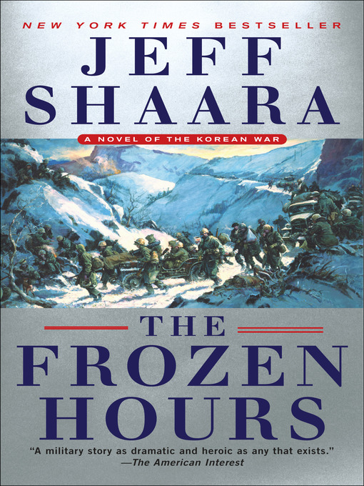 Title details for The Frozen Hours by Jeff Shaara - Available