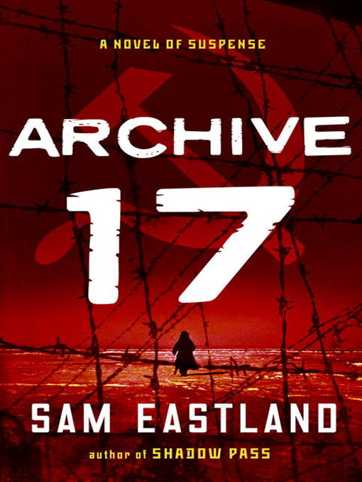 Title details for Archive 17 by Sam Eastland - Wait list