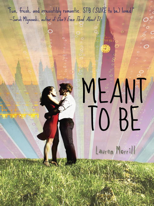 Title details for Meant to Be by Lauren Morrill - Available