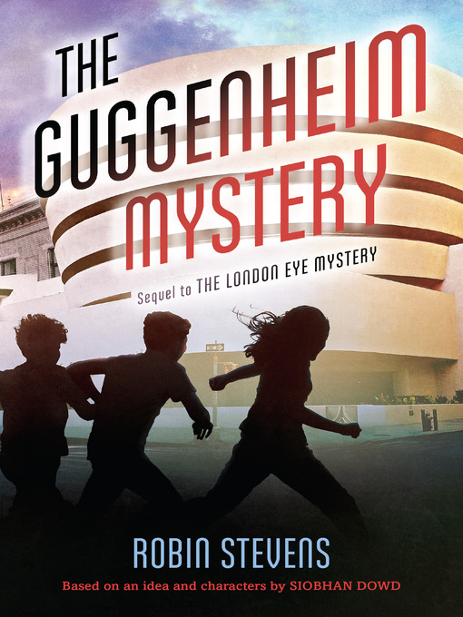 Title details for The Guggenheim Mystery by Robin Stevens - Available
