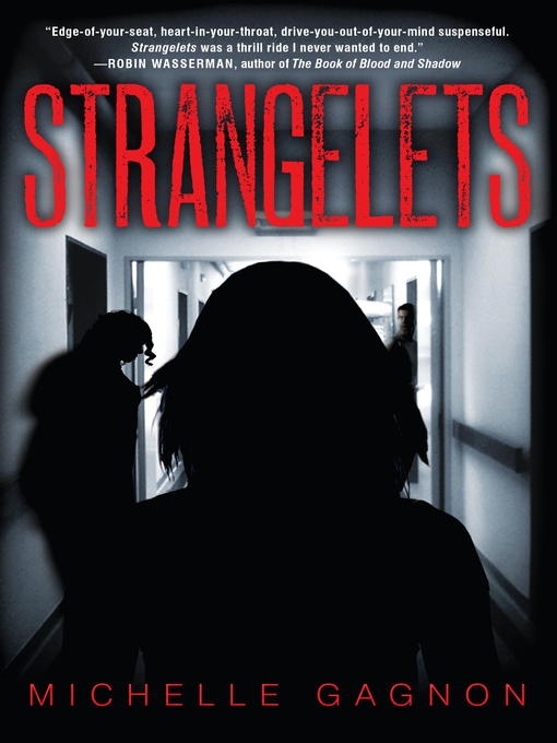 Title details for Strangelets by Michelle Gagnon - Available