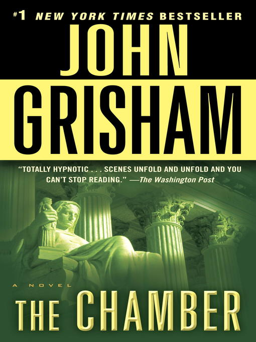 Title details for The Chamber by John Grisham - Available