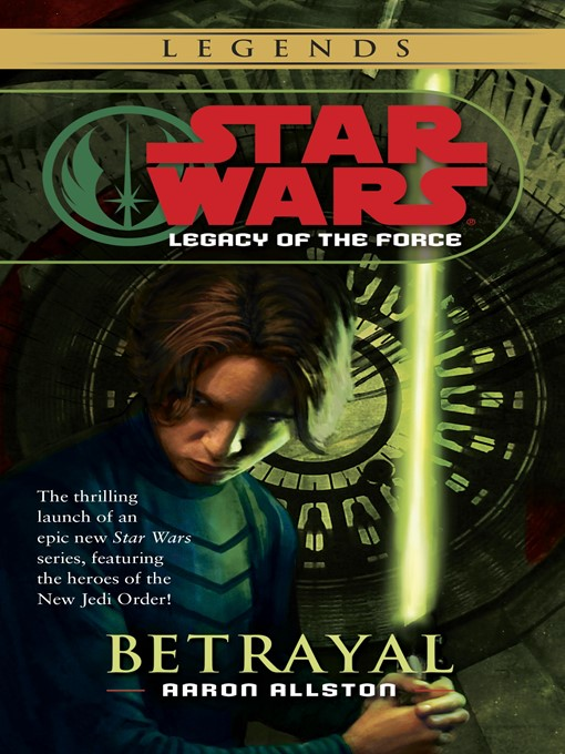 Title details for Betrayal by Aaron Allston - Available