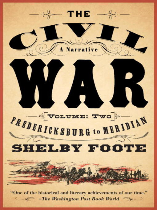 Title details for The Civil War: A Narrative, Volume 2 by Shelby Foote - Available
