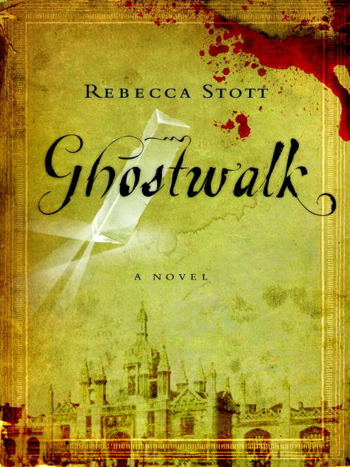 Title details for Ghostwalk by Rebecca Stott - Available