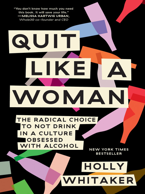 Title details for Quit Like a Woman by Holly Whitaker - Available