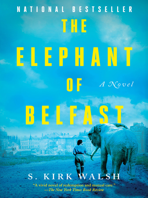 Title details for The Elephant of Belfast by S. Kirk Walsh - Wait list