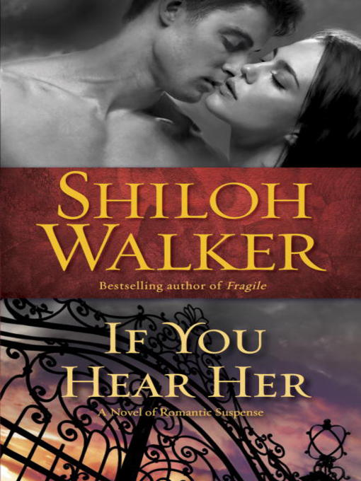 Title details for If You Hear Her by Shiloh Walker - Available