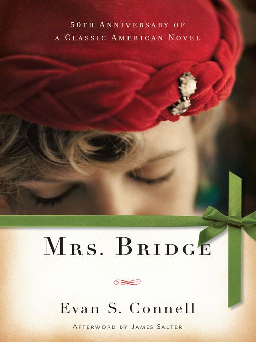 Title details for Mrs. Bridge by Evan S. Connell - Wait list