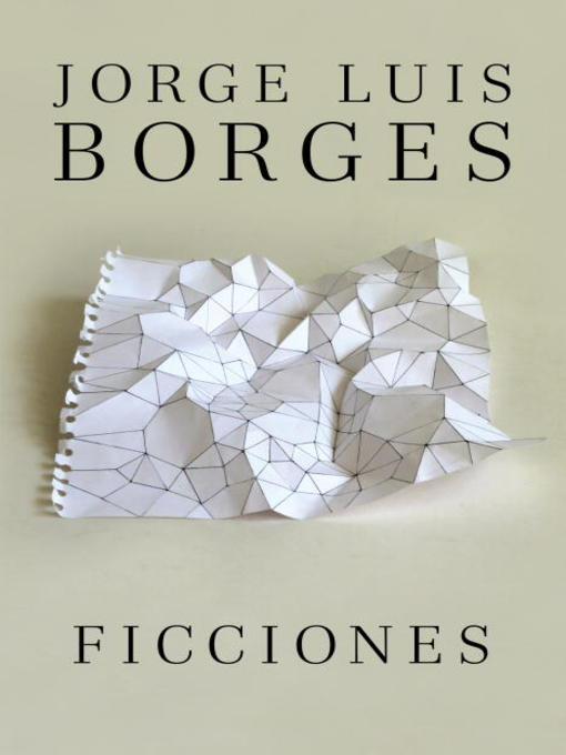 Title details for Ficciones by Jorge Luis Borges - Available