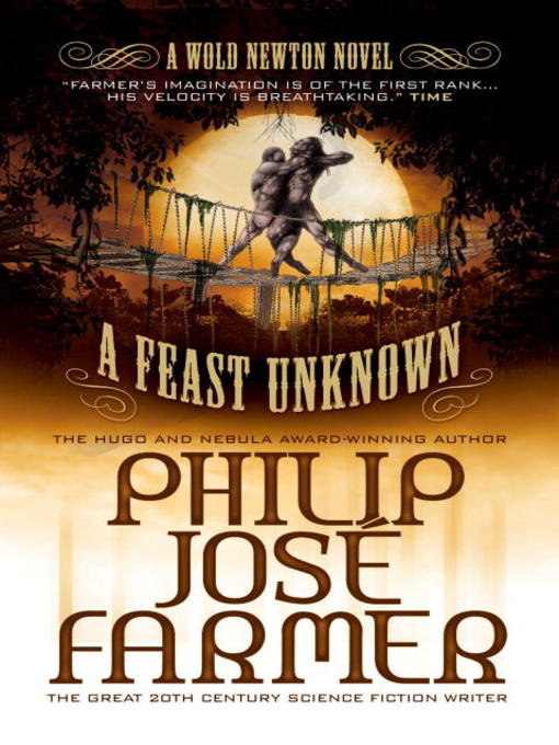 Title details for A Feast Unknown by Philip Jose Farmer - Available