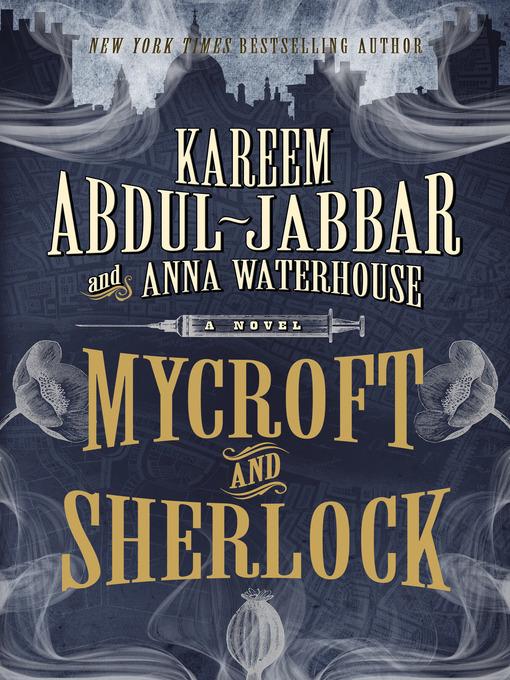 Title details for Mycroft and Sherlock by Kareem Abdul-Jabbar - Wait list