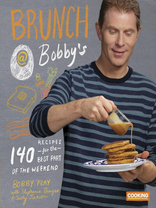 Title details for Brunch at Bobby's by Bobby Flay - Available