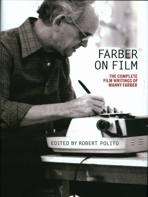 Title details for Farber on Film by Manny Farber - Available