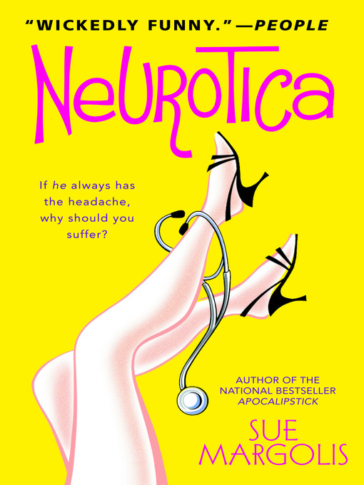 Title details for Neurotica by Sue Margolis - Wait list