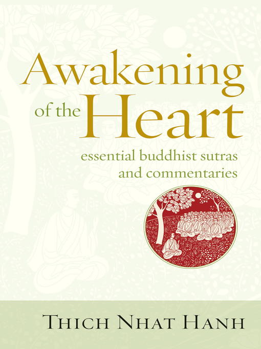 Title details for Awakening of the Heart by Thich Nhat Hanh - Available