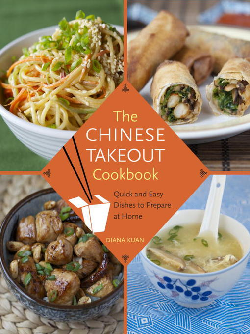 Title details for The Chinese Takeout Cookbook by Diana Kuan - Wait list