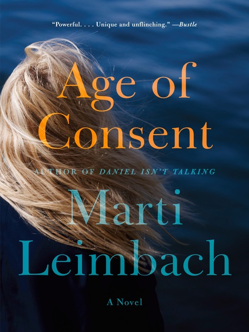 Title details for Age of Consent by Marti Leimbach - Available
