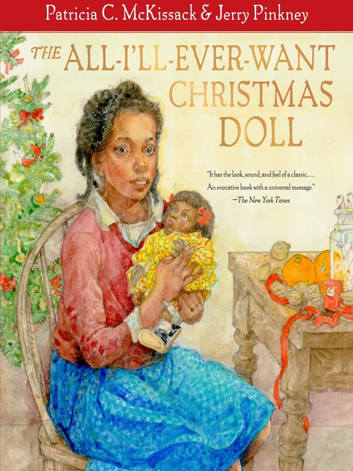 Title details for The All-I'll-Ever-Want Christmas Doll by Patricia C. McKissack - Available