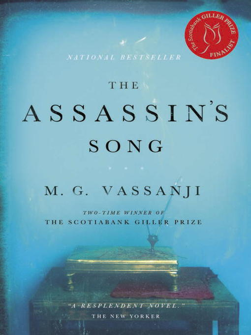 Title details for The Assassin's Song by M.G. Vassanji - Available