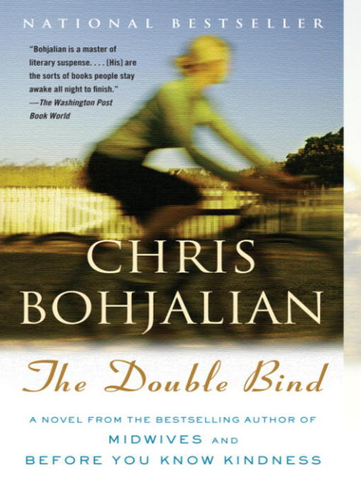Title details for The Double Bind by Chris Bohjalian - Wait list