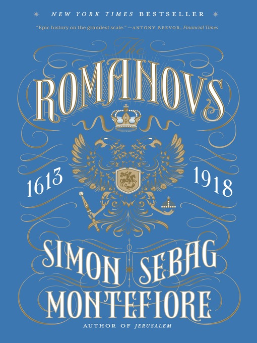 Title details for The Romanovs by Simon Sebag Montefiore - Available