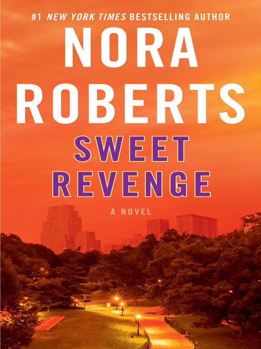 Title details for Sweet Revenge by Nora Roberts - Wait list