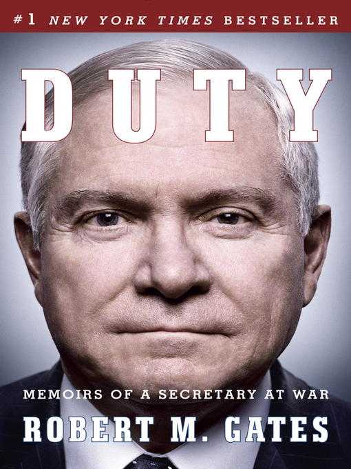 Title details for Duty by Robert M. Gates - Available