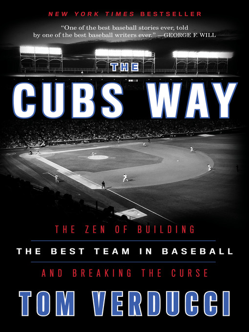 Title details for The Cubs Way by Tom Verducci - Available