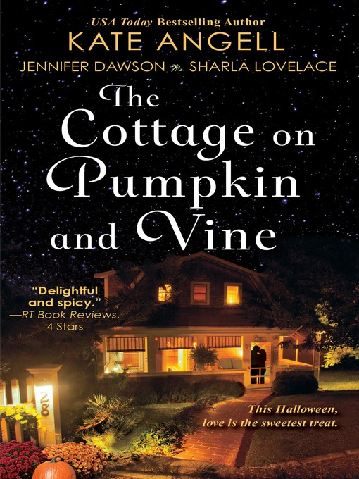 Title details for The Cottage on Pumpkin and Vine by Kate Angell - Available