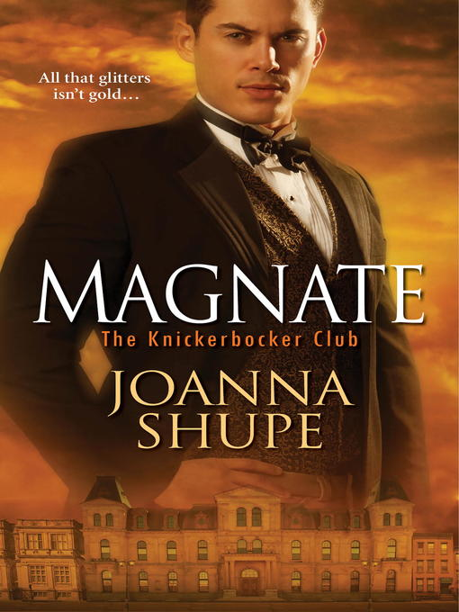 Title details for Magnate by Joanna Shupe - Wait list
