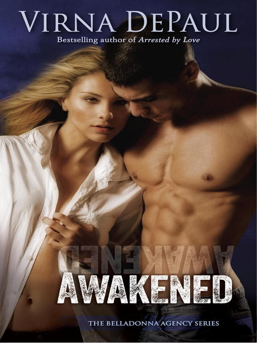 Title details for Awakened by Virna DePaul - Available