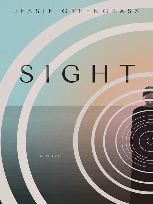 Title details for Sight by Jessie Greengrass - Wait list