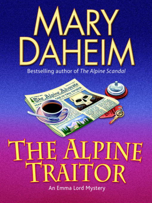 Title details for The Alpine Traitor by Mary Daheim - Available
