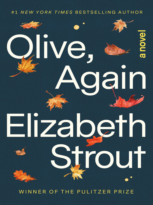 Title details for Olive, Again by Elizabeth Strout - Wait list