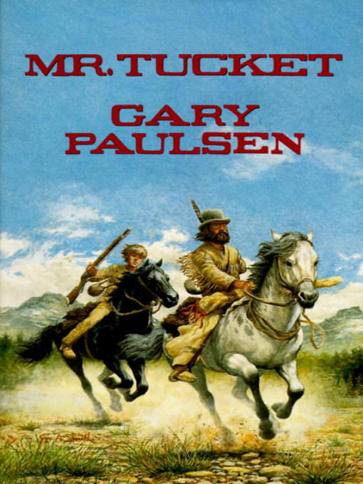 Title details for Mr. Tucket by Gary Paulsen - Available