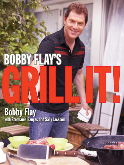Title details for Bobby Flay's Grill It! by Bobby Flay - Wait list
