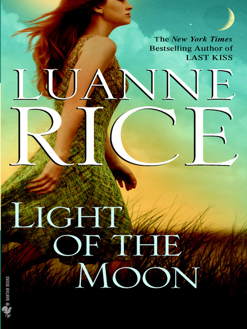 Title details for Light of the Moon by Luanne Rice - Available